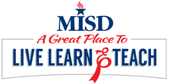 MISD A great place to live learn and teach